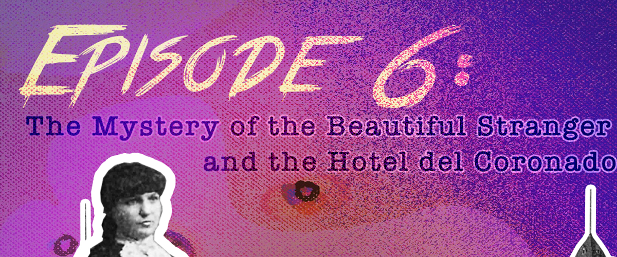 Episode 006: The Beautiful Stranger