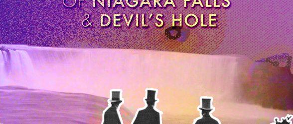 The Satanic Origins of Niagara Falls & Devil's Hole